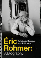 Eric Rohmer - A Biography (ISBN: 9780231175593)