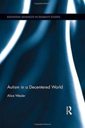 Autism in a Decentered World (ISBN: 9780815381884)