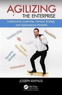 Agilizing the Enterprise (ISBN: 9781138197978)