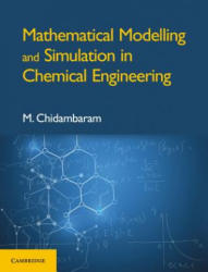 Mathematical Modelling and Simulation in Chemical Engineering (ISBN: 9781108470407)