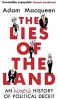 Lies of the Land - An Honest History of Political Deceit (ISBN: 9781786492517)