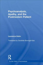 Psychoanalysis, Apathy, and the Postmodern Patient (ISBN: 9781138068094)
