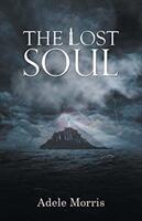 Lost Soul - Adele Morris (ISBN: 9781787109865)