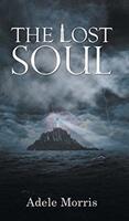 Lost Soul - Adele Morris (ISBN: 9781787109872)