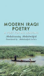 Modern Iraqi Poetry - A Poet for All Seasons (ISBN: 9781788483940)
