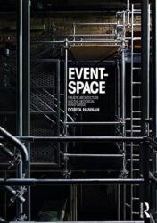 Event-Space - Theatre Architecture and the Historical Avant-Garde (ISBN: 9780415832175)