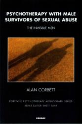 Psychotherapy with Male Survivors of Sexual Abuse - The Invisible Men (ISBN: 9781782201960)