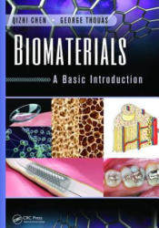 Biomaterials - A Basic Introduction (ISBN: 9781138749665)
