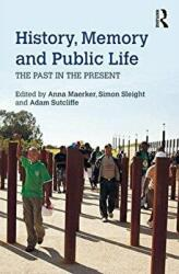 History, Memory and Public Life - Adam Sutcliffe (ISBN: 9781138905849)