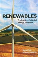 Renewables - The Politics of a Global Energy Transition (ISBN: 9780262037471)