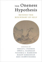 Oneness Hypothesis - Beyond the Boundary of Self (ISBN: 9780231182980)