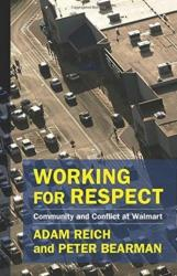 Working for Respect - Community and Conflict at Walmart (ISBN: 9780231188425)