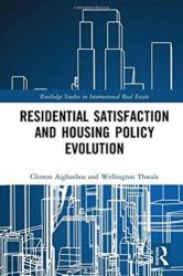Residential Satisfaction and Housing Policy Evolution - AIGBAVBOA (ISBN: 9781138500310)