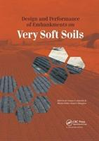 Design and Performance of Embankments on Very Soft Soils (ISBN: 9781138076938)