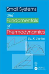 Small Systems and Fundamentals of Thermodynamics (ISBN: 9781138587243)