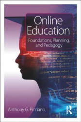 Online Education - Foundations, Planning, and Pedagogy (ISBN: 9780415784139)