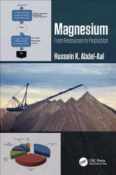 Magnesium: From Resources to Production (ISBN: 9780815346333)