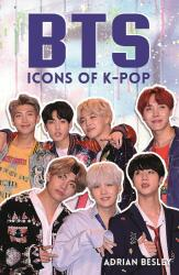BTS - Icons of K-Pop (ISBN: 9781782439684)