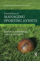Foundations of Managing Sporting Events (ISBN: 9781138614321)