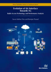 Evolution of Air Interface Towards 5g: Radio Access Technology and Performance Analysis - Radio Access Technology and Performance Analysis (ISBN: 9788793609815)