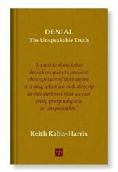 Denial - The Unspeakable Truth (ISBN: 9781910749968)