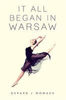 It All Began in Warsaw (ISBN: 9781788300742)