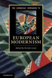 Cambridge Companion to European Modernism (ISBN: 9780521136075)