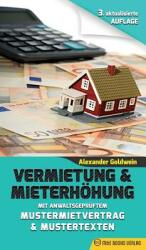 Vermietung & Mieterh hung - Mit Anwaltsgepr ftem Mustermietvertrag & Mustertexten (ISBN: 9780994853394)