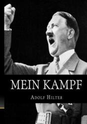 Mein Kampf - Adolf Hitler (ISBN: 9781545157466)