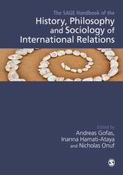 SAGE Handbook of the History, Philosophy and Sociology of International Relations (ISBN: 9781473966598)