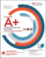 CompTIA A+ Certification Study Guide, Ninth Edition (ISBN: 9781259859410)