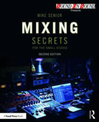 Mixing Secrets for the Small Studio (ISBN: 9781138556379)