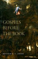 Gospels before the Book (ISBN: 9780190848583)