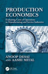 Production Economics - Evaluating Costs of Operations in Manufacturing and Service Industries (ISBN: 9781138033269)