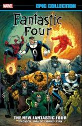 Fantastic Four Epic Collection: The New Fantastic Four (ISBN: 9781302911379)