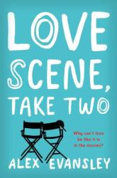 Love Scene, Take Two - Alex Evansley (ISBN: 9781250135704)