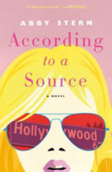 According to a Source - Abby Stern (ISBN: 9781250181732)