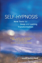 Self Hypnosis Demystified (ISBN: 9781580911368)