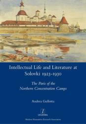 Intellectual Life and Literature at Solovki 1923-1930 (ISBN: 9781781886915)
