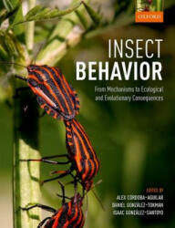 Insect Behavior - Alex Cordoba-Aguila (ISBN: 9780198797517)