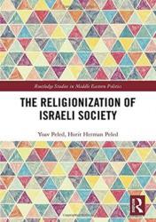 Religionization of Israeli Society (ISBN: 9781138954793)
