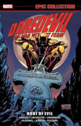 Daredevil Epic Collection: Root Of Evil - Gregory Wright, DG Chichester, Alan Smithee (ISBN: 9781302912581)