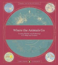 Where The Animals Go - James Cheshire, Oliver Uberti (ISBN: 9780141982229)
