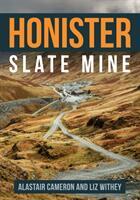 Honister Slate Mine (ISBN: 9781445671994)