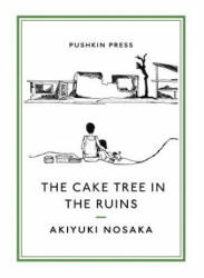 Cake Tree in the Ruins (ISBN: 9781782274186)