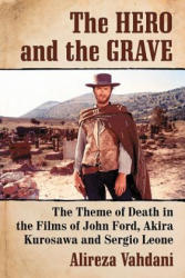 Hero and the Grave (ISBN: 9781476664101)