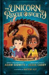 Basque Dragon (Unicorn Rescue Society 2) - ADAM GIDWITZ (ISBN: 9780735231733)