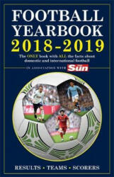 The Football Yearbook 2018-2019 in association with The Sun - Headline (ISBN: 9781472261069)