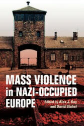 Mass Violence in Nazi-Occupied Europe (ISBN: 9780253036810)