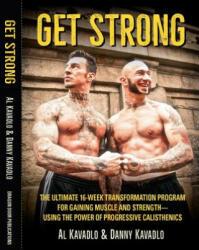 Get Strong - Al Kavadlo, Danny Kavadlo (ISBN: 9781942812104)